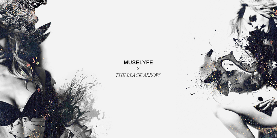 The Black Arrow x MuseLyfe